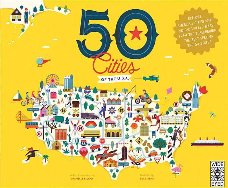 50 Cities of the U.S.A.: Explore America's Cities with 50 Fact-Filled Maps