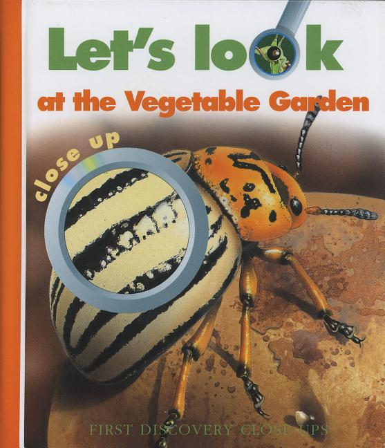Let's Look at the Vegetable Garden