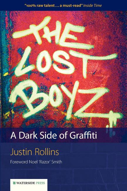 The Lost Boyz: A Dark Side of Graffiti
