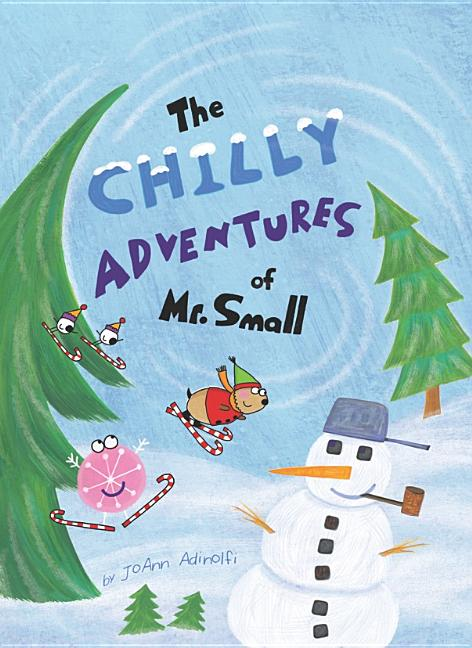 The Chilly Adventures of Mr. Small