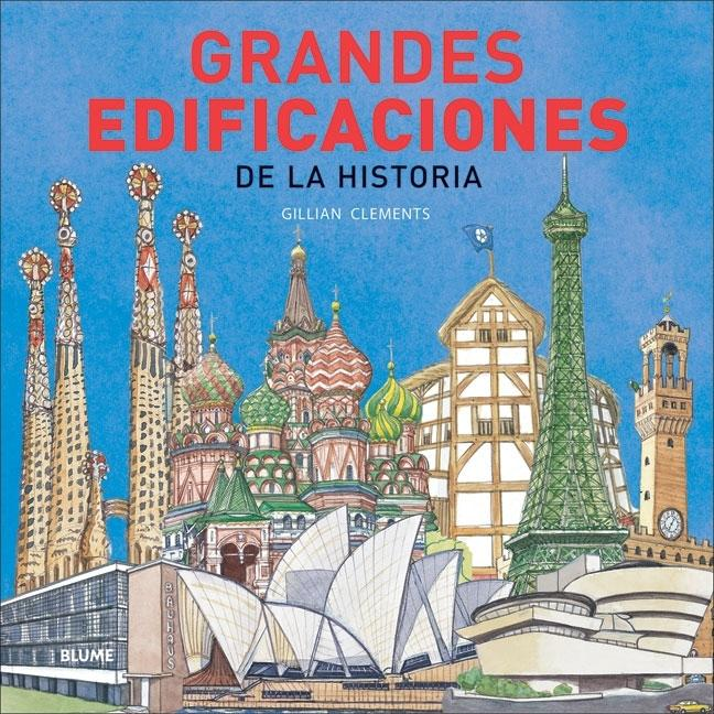Picture History of Great Buildings, The / Grandes edificaciones de la historia