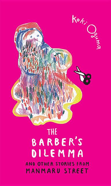 The Barber's Dilemma: And Other Stories from Manmaru Street
