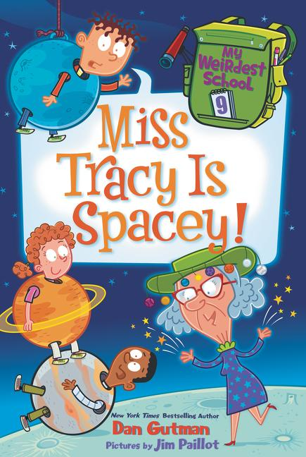 Miss Tracy Is Spacey!