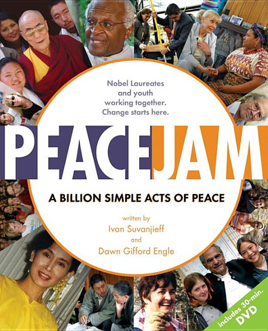 Peacejam: A Billion Simple Acts of Peace