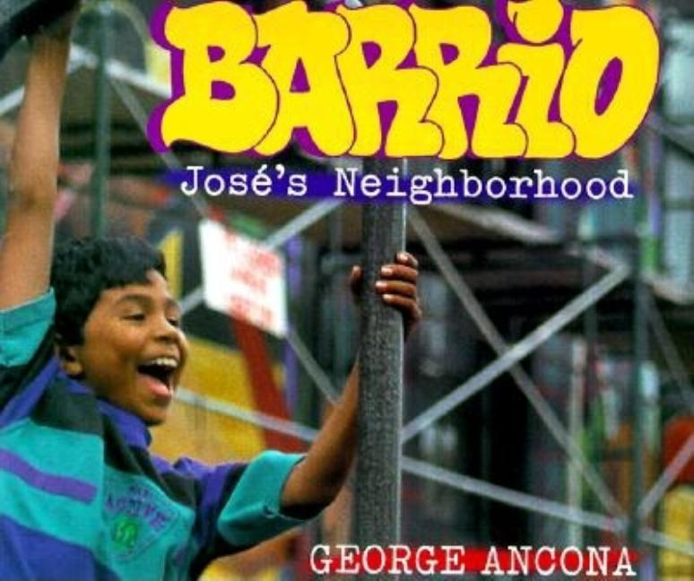 Barrio: Jose's Neighborhood