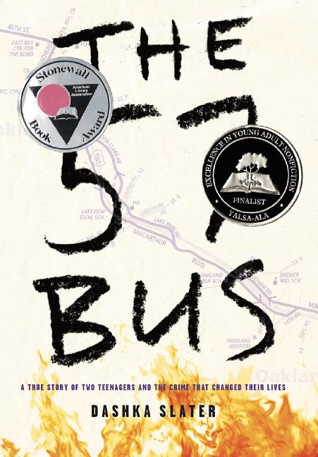 57 Bus, The: A True Story of Two Teenagers and the Crime That Changed Their Lives