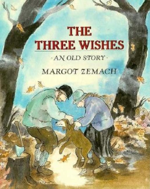 The Three Wishes: An Old Story