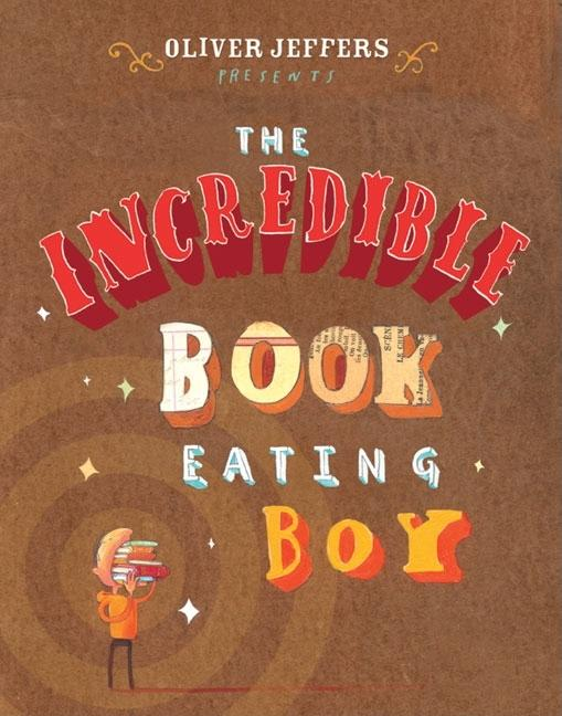 The Incredible Book Eating Boy