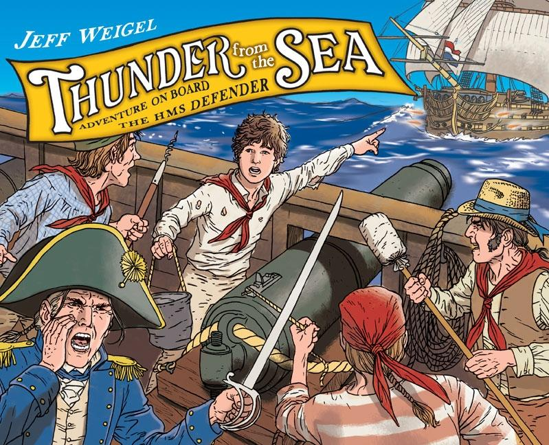 Thunder from the Sea: The Adventures of Jack Hoyton and the HMS Defender
