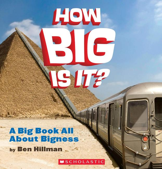How Big is It?: A Big Book All about Bigness