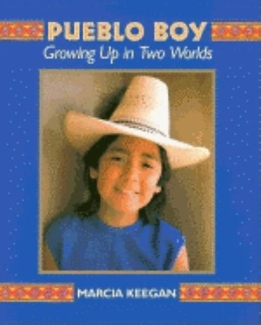 Pueblo Boy: Growing Up in Two Worlds