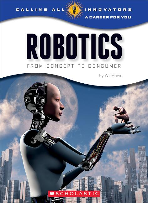 Robotics: Science, Technology, Engineering