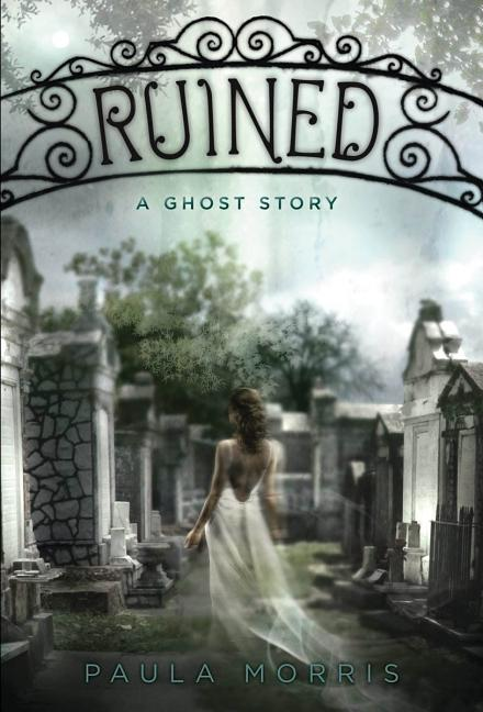 Ruined: A Ghost Story