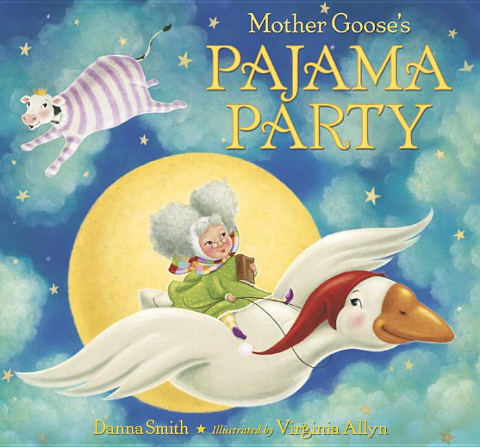 Mother Goose's Pajama Party