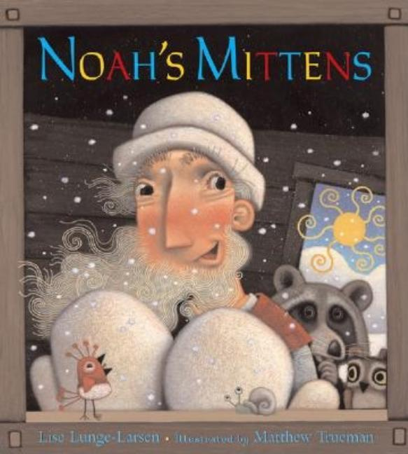 Noah's Mittens: The Story of Felt