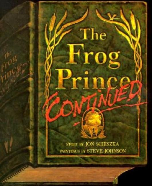 Frog Prince, Continued, The