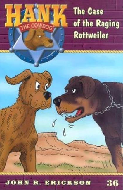 Case of the Raging Rottweiler, The