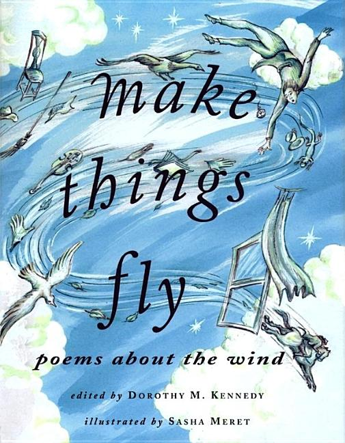 Make Things Fly: Poems about the Wind