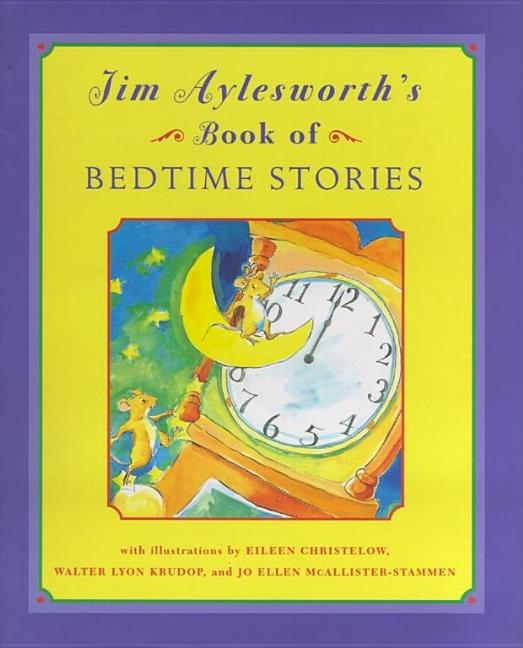 Jim Aylesworth's Book of Bedtime Stories