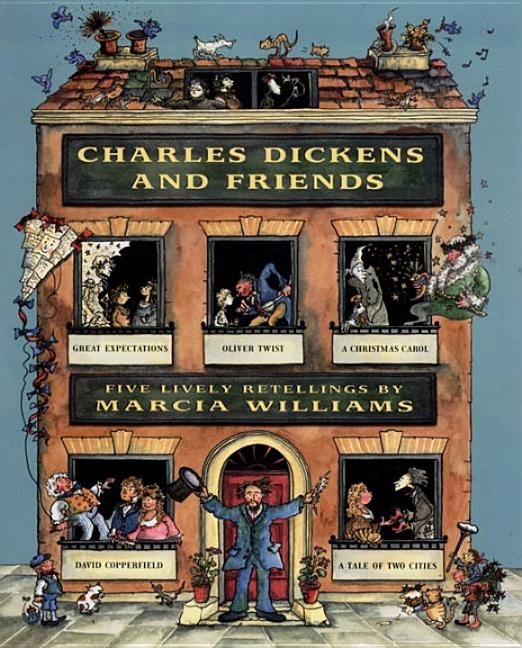 Charles Dickens and Friends: Five Lively Retellings