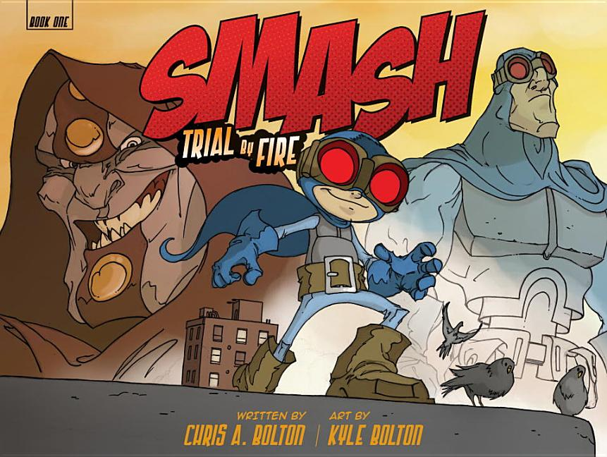 Smash: Trial by Fire