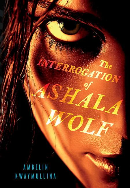 The Interrogation of Ashala the Wolf