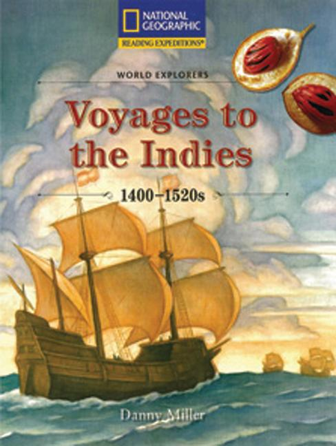 Voyages to the Indies 1400-1520s