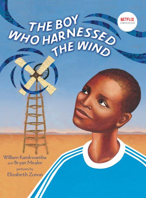 Boy Who Harnessed the Wind (Picture Book Adaptation),The