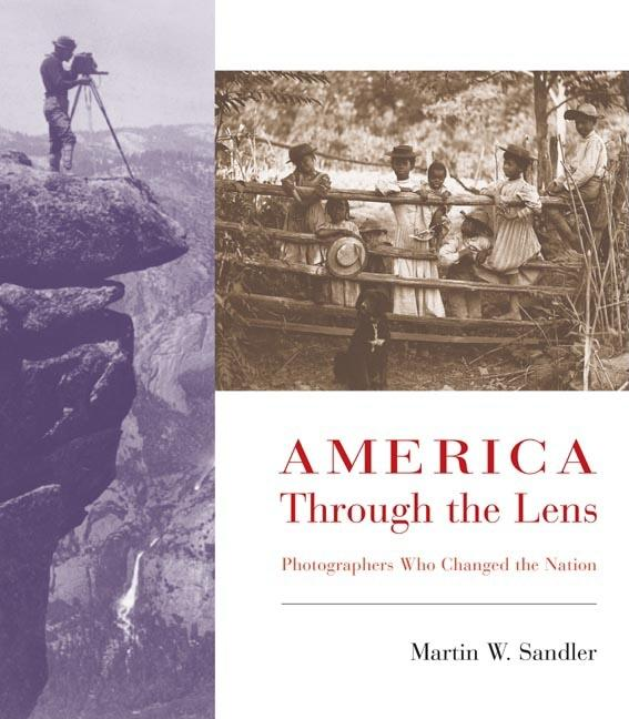 America Through the Lens: Photographers Who Changed the Nation