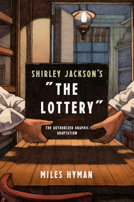The Lottery: The Authorized Graphic Adaptation