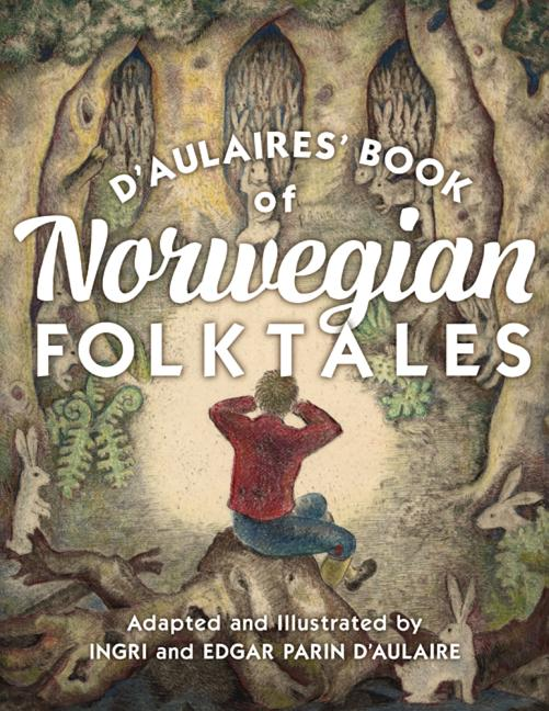 D'Aulaires' Book of Norwegian Folktales