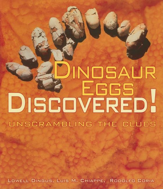 Dinosaur Eggs Discovered!: Unscrambling the Clues