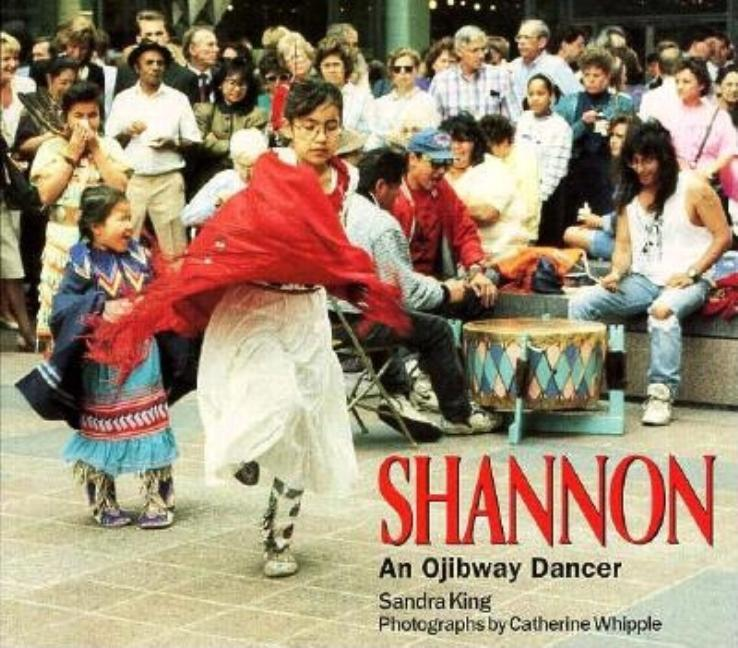Shannon: An Ojibway Dancer