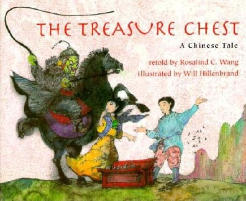The Treasure Chest: A Chinese Tale