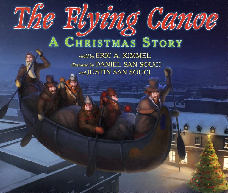 The Flying Canoe: A Christmas Story