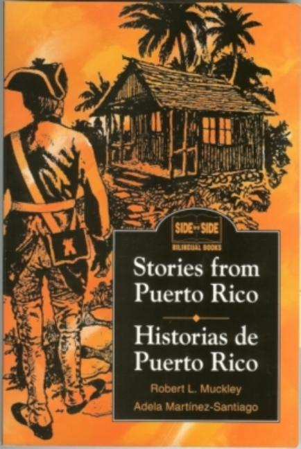 Stories from Puerto Rico / Historias de Puerto Rico