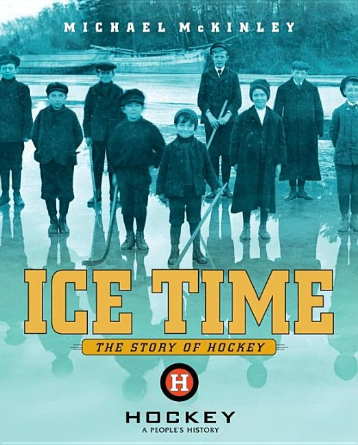 Ice Time: The Story of Hockey