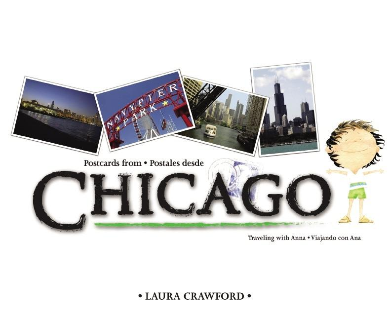 Postcards from Chicago / Postales desde Chicago