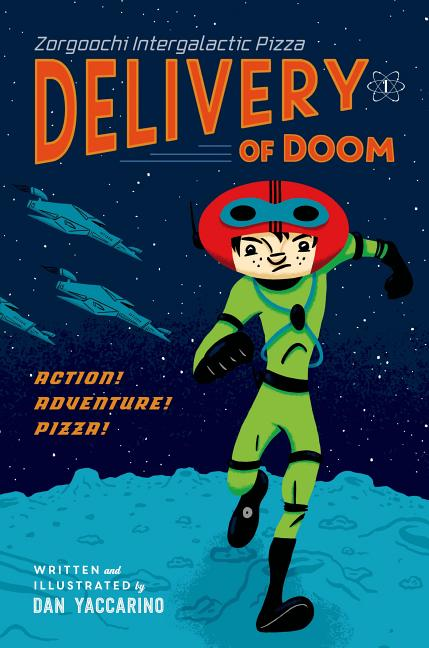 Zorgoochi Intergalactic Pizza: Delivery of Doom