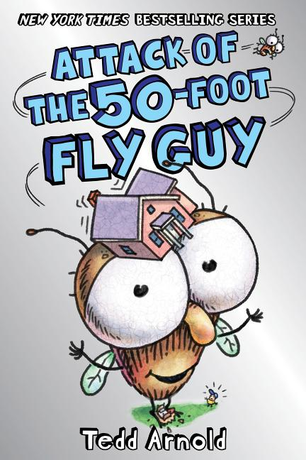 Attack of the 50-Foot Fly Guy!