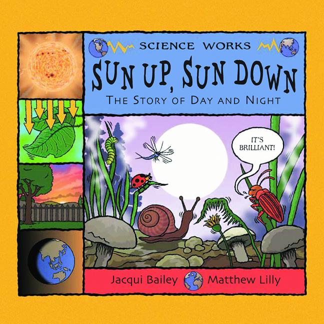 Sun Up, Sun Down: The Story of Day and Night
