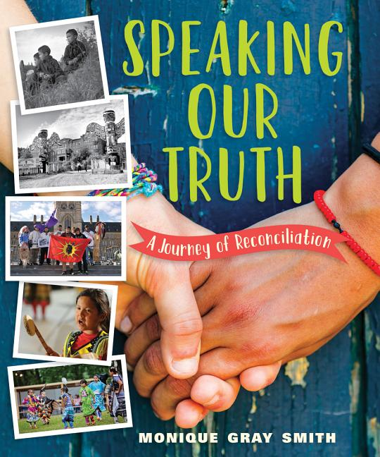 Speaking Our Truth: A Journey of Reconciliation
