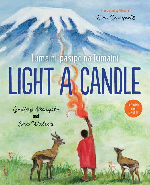 Light a Candle / Tumaini Pasipo Na Tumaini
