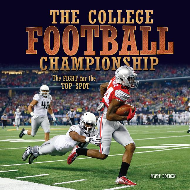 College Football Championship: The Fight for the Top Spot