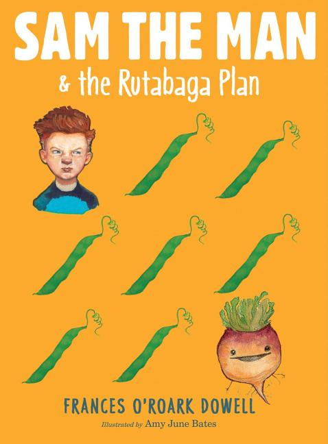 Sam the Man & the Rutabaga Plan