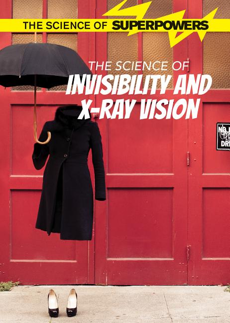 The Science of Invisibility and X-Ray Vision