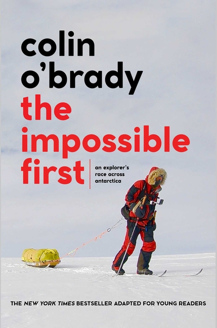 Impossible First, The (Young Readers Edition)
