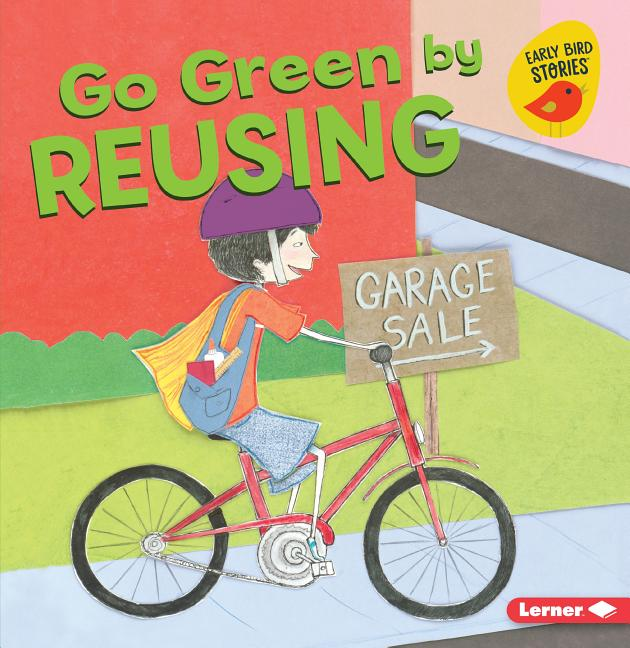 Go Green by Reusing
