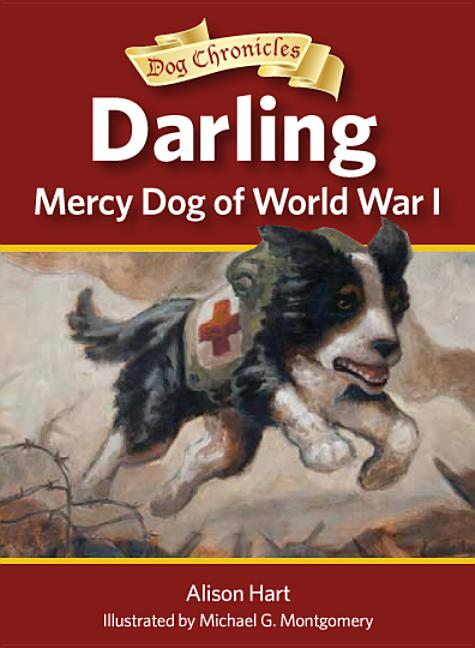 Darling: Mercy Dog of World War I
