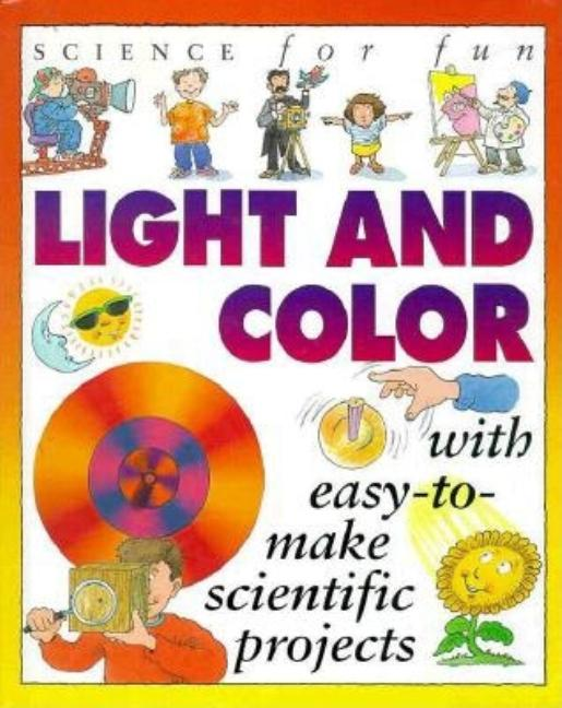 Science for Fun: Light & Color